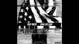 A$AP Rocky - PMW (All I really need) feat. Schoolboy Q