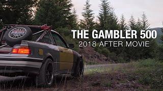 The Gambler 500 2018 After Movie - Oregon