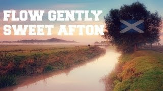 ♫ Scottish Music - Flow Gently, Sweet Afton ♫ LYRICS