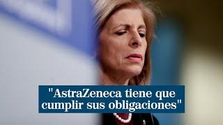 """La bronca entre Bruselas y AstraZeneca sube de tono: """"Que cumpla sus obligaciones"""""""