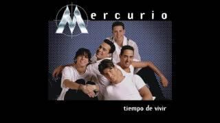 MERCURIO  - TIEMPO DE VIVIR