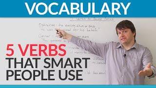 English Vocabulary: 5 verbs to make you sound smart