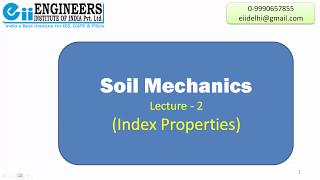 Index Properties Soil Mechanics Lecture 2 - GATE, IES & SSC-JE