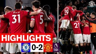 Highlights | Chelsea 0-2 Manchester United | Premier League 2019/20