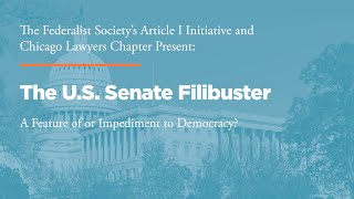 Click to play: The U.S. Senate Filibuster: A Feature of or Impediment to Democracy?