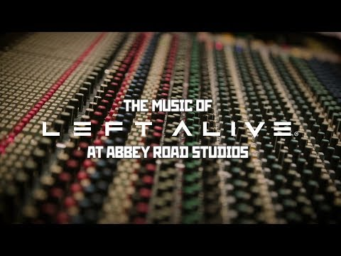La musique de Left Alive aux studios Abbey Road de Left Alive