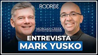 Mark Yusko, CEO & Founder  Morgan Creek Capital Management - Interview for Dash Digital Cash Brazil.