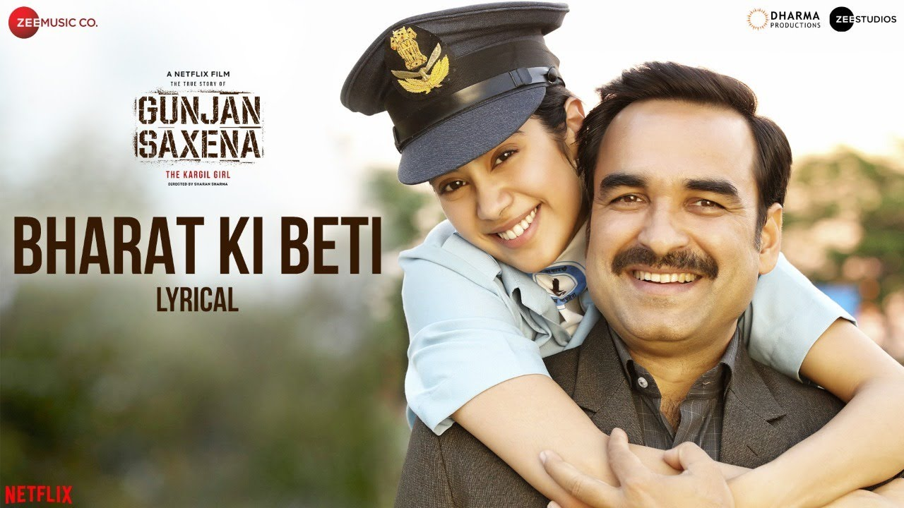 Bharat Ki Beti Song Lyrics in Hindi - Gunjan Saxena