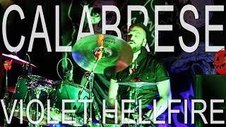 CALABRESE - Violet Hellfire | LIVE, RAW & EVIL | Phoenix, AZ - 2017
