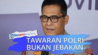 Tawaran Polri kepada Eks KPK Bukan Jebakan