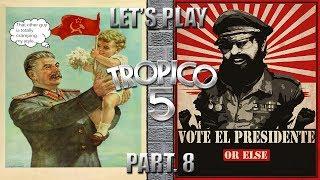 Let's Play Tropico 5 - Part. 8