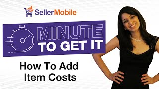 How to Add Item Costs to your Amazon Listings in SellerMobile