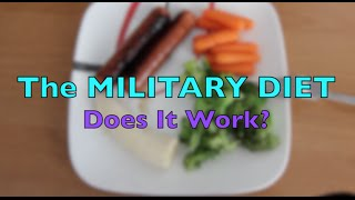Military Diet: (Lose 10 lbs in 3 Days?) Does it work?