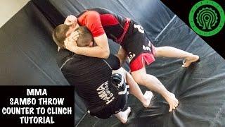 MMA Sambo Throw Counter to Clinch Tutorial