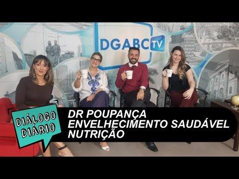 Dr. Poupança, envelhecimento saudável e nutrição no Diálogo Diário