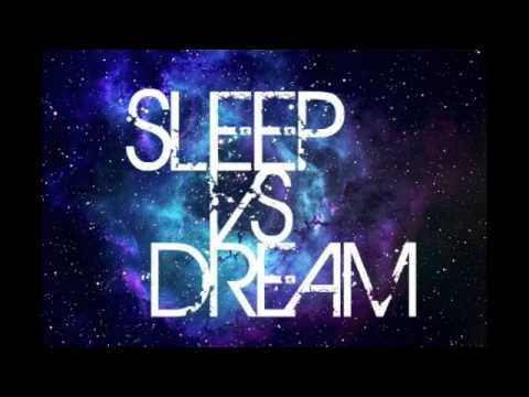 Sleep VS Dream by SEPTEMBRYO