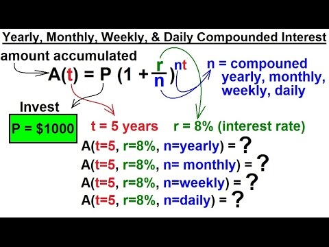 Video PreCalculus - Exponential Function (6 of 13) Yearly, Monthly, Weekly, Daily Compounded Interest