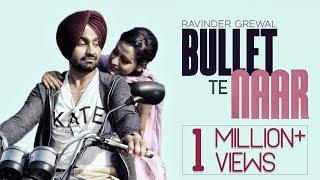 Bullet Te Naar  Ravinder Grewal  Tigerstyle  Bobby Layal  Latest Punjabi Songs 2015  Full Song