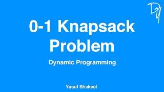 0-1 Knapsack Problem - Dynamic Programming - DYclassroom