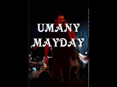 MAYDAY-UMANY