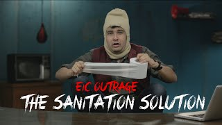 EIC Outrage The Sanitation Solution