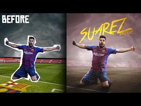 Luis Suárez-Photoshop Tutorial - Football Poster Design Tutorial - FC Barcelona