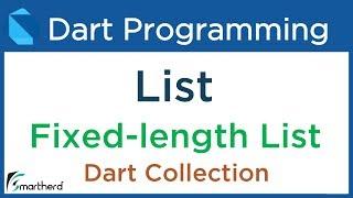 #11.1 Dart Collections: Arrays or LIST as Fixed-length List. Dart for Flutter