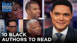 Ta-Nehisi Coates To Eve Ewing: Black Authors To Read | The Daily Social Distancing Show