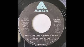 Barry Manilow - Ready To Take A Chance Again (Stereo)