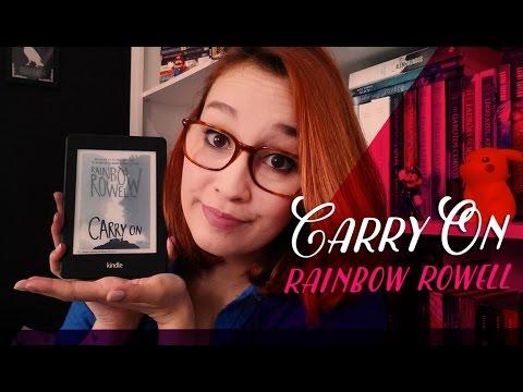 Carry On (Rainbow Rowell)   Resenhando Sonhos