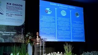 XX ENCOB - MESA 1 - Inovação para a Gestão Sustentável dos Recursos Hídricos  (Vídeo na íntegra)
