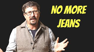 The Real Reason I Stopped Wearing Jeans