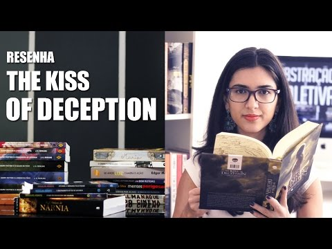 Resenha - The Kiss of Deception