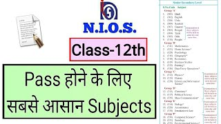 NIOS | Class-12th | Pass होने के लिए सबसे आसान Subjects - Download this Video in MP3, M4A, WEBM, MP4, 3GP