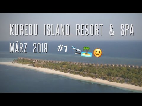 Maldives Kuredu Resort & Spa März 2019 #1 Arrivals