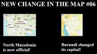 New Change in the Map - 06: North Macedonia and Burundi