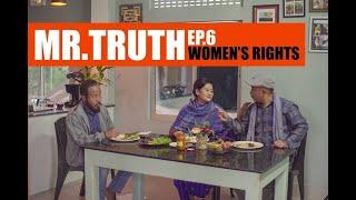Mr.Truth | Episode 6 | Dreamz Unlimited