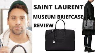Mens Saint Laurent Bag Review - Saint Laurent Museum Briefcase