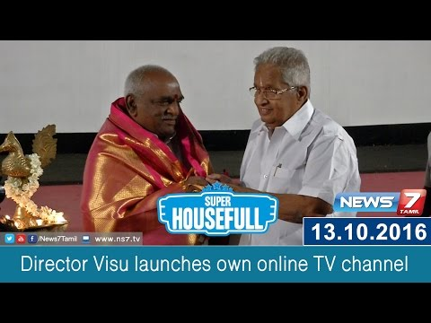 Director Visu launches own online TV channel   Super Housefull   News7 Tamil