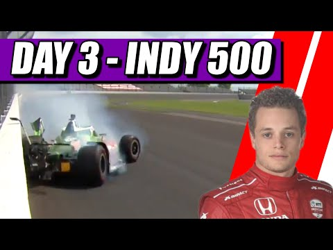 FERRUCCI CRASHES! - 2021 Indy 500 - Day 3 Report