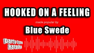 Blue Suede   Hooked On A Feeling (Karaoke Version)
