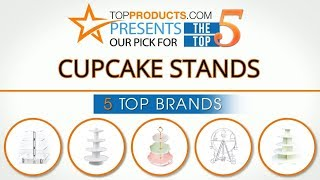 Best Cupcake Stand Reviews  – How To Choose The Best Cupcake Stand