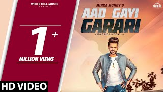 Aad Gayi Garari (Full Video) Mirza Honey | New Song 2018 | White Hill Music