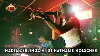 Live PA   NADIA ZERLINDA Ft. DJ NATHALIE HOLSCHER @Bandung