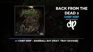 Gambar cover Chief Keef - Back From The Dead 3 (FULL MIXTAPE)