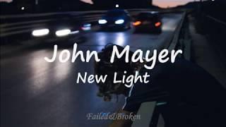 John Mayer - New Light [Sub. Español E Inglés]