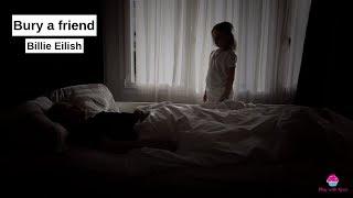 bury a friend - Billie Eilish (remake/cover)