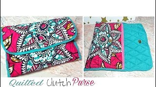 How To Sew Quilted Clutch Purse| African Ankara Print DIY Tutorial