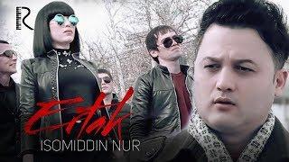 Isomiddin Nur - Ertak | Исомиддин Нур - Эртак