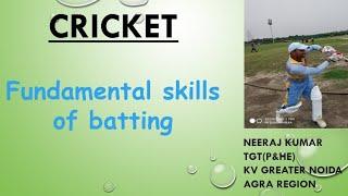 Cricket Batting Skills || NEERAJ KUMAR || KVS